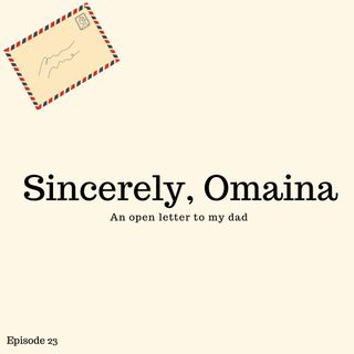 Sincerely, Omaina