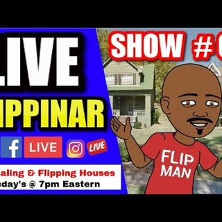 Live Show #60 | Flipping Houses Flippinar: House Flipping With No Cash or Credit 06-28-18