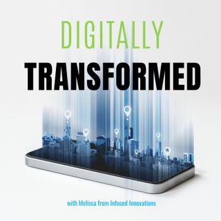 Introducing Digitally Transformed with your host Melissa