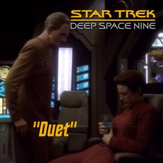 "Season 3, Episode 2: ""Duet"" (DS9) with David R. George III"