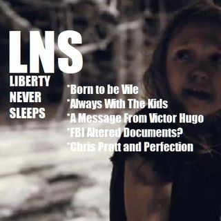 Liberty Never Sleeps 06/21/18 Show