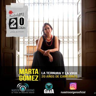 NUESTRO OXÍGENO Marta Gómez La ternura y la vida 20 años de canciones