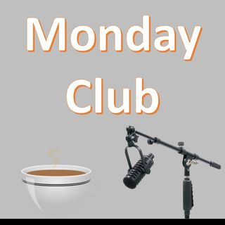 The Monday Club: Episode 7 - Student loans