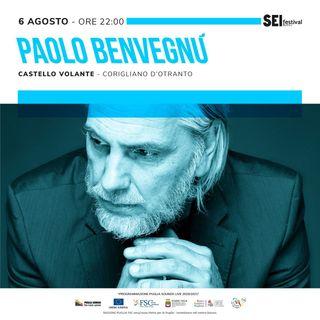 """""""DELLE INUTILI PREMONIZIONI"""": GLI APPUNTI LUNGIMIRANTI DI PAOLO BENVEGNÙ - SEI Festival"""