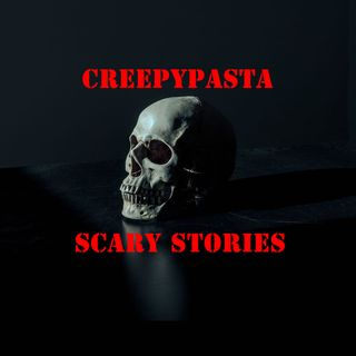 Creepypasta and Scary Stories Episode 64: The Crossroad Series