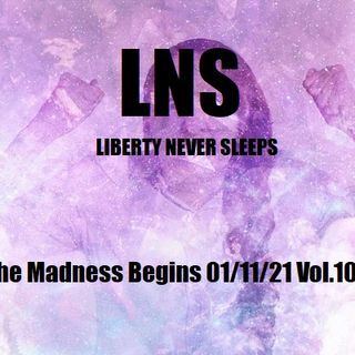The Madness Begins 01/11/21 Vol.10 #006