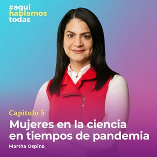 Mujeres en la ciencia en tiempos de pandemia