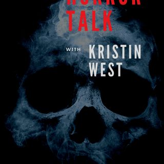 Horror Talk with Kristin West:  Cathy Podewell