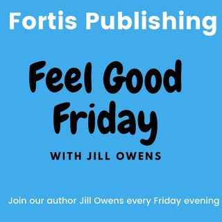 Feel Good Friday with Jill Owens Ep. 3 The Radio and Another Moan!