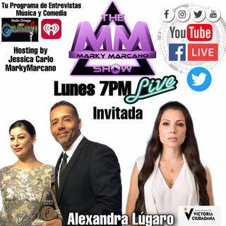 THEMARKYMARCANOSHOW - INVITADA -ALEXANDRA LÚGARO - LA CANDIDATA A LA GOBERNACION DE PUERTO RICO