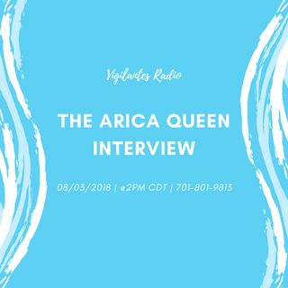 The Arica Queen Interview.