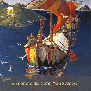 Gli uomini del Nord - Gli Svedesi