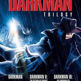 Long Road to Ruin: Darkman