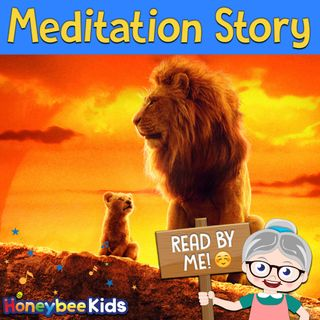 Lion King - Meditation Story