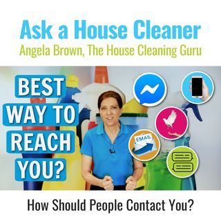 How Should People Contact You to Hire You For Cleaning?