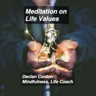 Meditation on Life Values