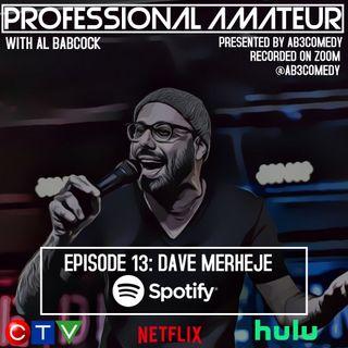 EP 13: Dave Merheje