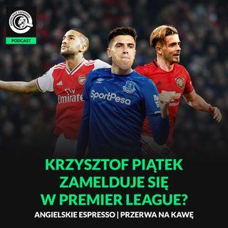 Krzysztof Piątek zamelduje się w Premier League?