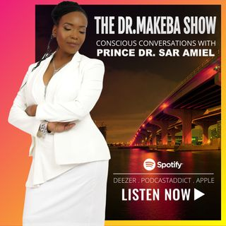 THE DR. MAKEBA SHOW, HOSTED BY DR. MAKEBA MORING - JUL 12