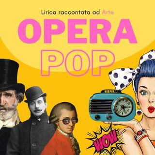 OPERA POP - Lirica raccontata ad Arte