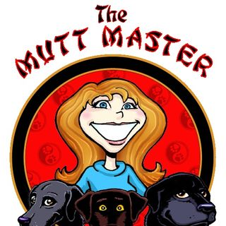The Mutt Master 20- A Sheltered Life