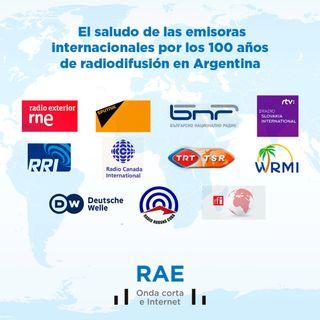 Saludo emisoras internacionales por los 100 años de radiodifusión en Argentina