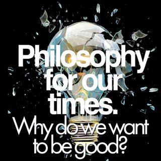 Why do we want to be good? | Ece Temelkuran, Alison Milbank, Peter Sjöstedt-H