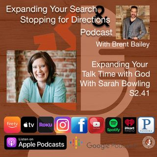 Expanding your talk time with God with Sarah Bowling S2.41