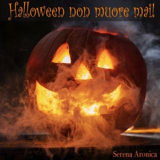 Halloween non muore mai!