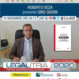 LEGALITRIA 2020 - Gino Giugni di Roberto Voza del 14 novembre 2020 - 20/11/2020