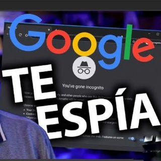 ¿Google el nuevo Facebook? TE ESPÍAN (CuriosiMartes)