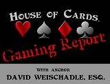 House of Cards® Gaming Report for the Week of September 3, 2018