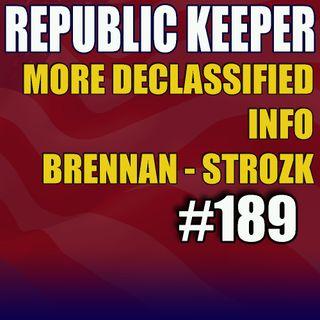 189 - More Declassified Info - Strozk, Ukraine, More on Dominion Machines