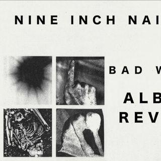 Metal Hammer of Doom: Nine Inch Nails - Bad Witch (Plus a Retrospective)