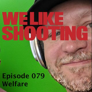 WLS Double Tap 079 - Welfare
