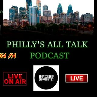 Philly's All Talk Podcast w/ MR.MIH 215 Episode2