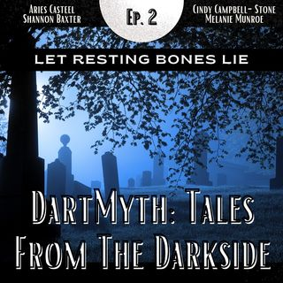 Let Resting Bones Lie