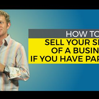 Tyler Tysdal And Robert Hirsch Illustrated How to Sell Your Share of a Business If You Have Other Partners
