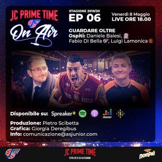 EP 06: GUARDARE OLTRE (feat. Daniele Baiesi, Fabio Di Bella, Luigi Lamonica)