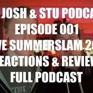 WWE Summerslam 2017 | Reaction & Review (Episode 001)