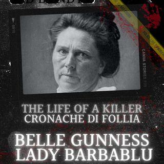Belle Gunness - Lady Barbablù
