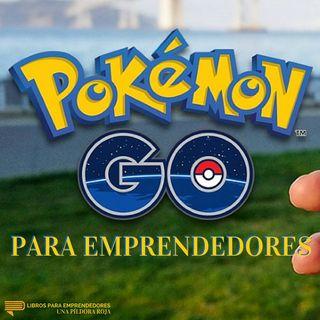Pokémon Go para Emprendedores