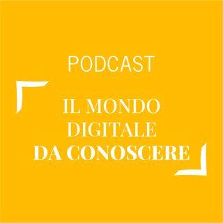 #308 - Il mondo digitale da conoscere | Buongiorno Felicità!