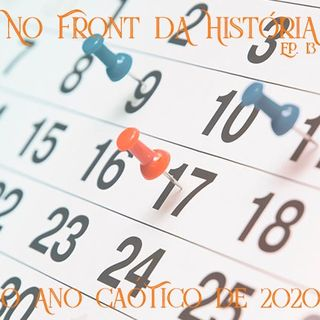 O Ano Caótico de 2020 #13