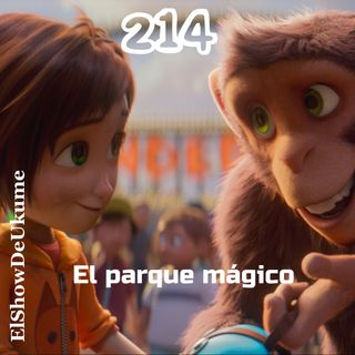 El parque mágico | ElShowDeUkume 214