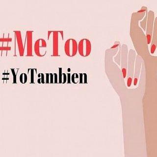 Nos unimos  a #MeToo , campaña contra el acoso sexual