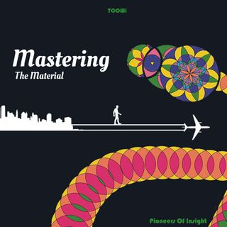 24 - Mastering The Material