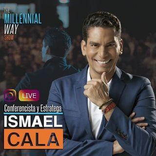 Ismael Cala, Conferencista y Estratega, Sobre sus lecciones de vida y claves para el exito!