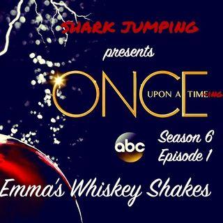 S6E1: Emma's Whiskey Shakes