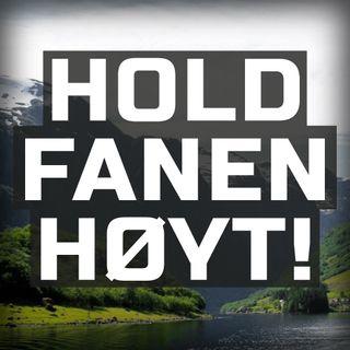 Hold Fanen Høyt!